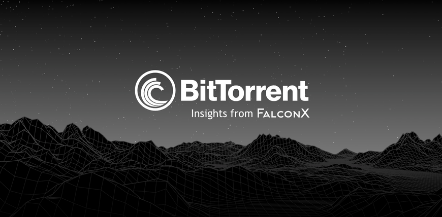 BitTorrent - FalconX Brokerage Research